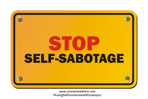 stop self-subotage sign