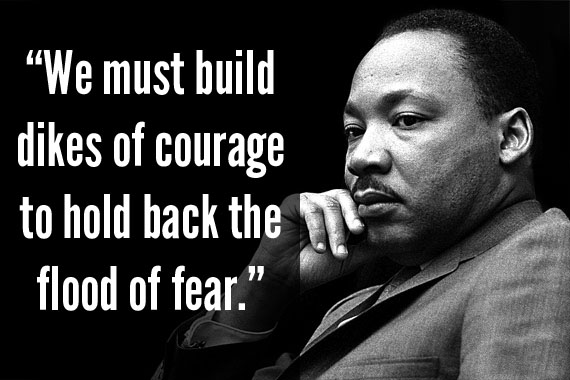 incredible-creativity-famous-dr-king-quotes-perfect-wording-must-build-dikes-of-courage-to-hold-back-the-floor