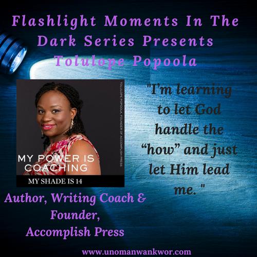 Flashlight Moments in the Dark Presents: Tolulope Popoola