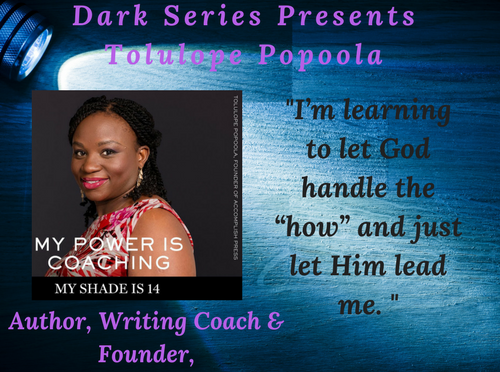 Flashlight Moments in the Dark Presents: Tolulope Popoola
