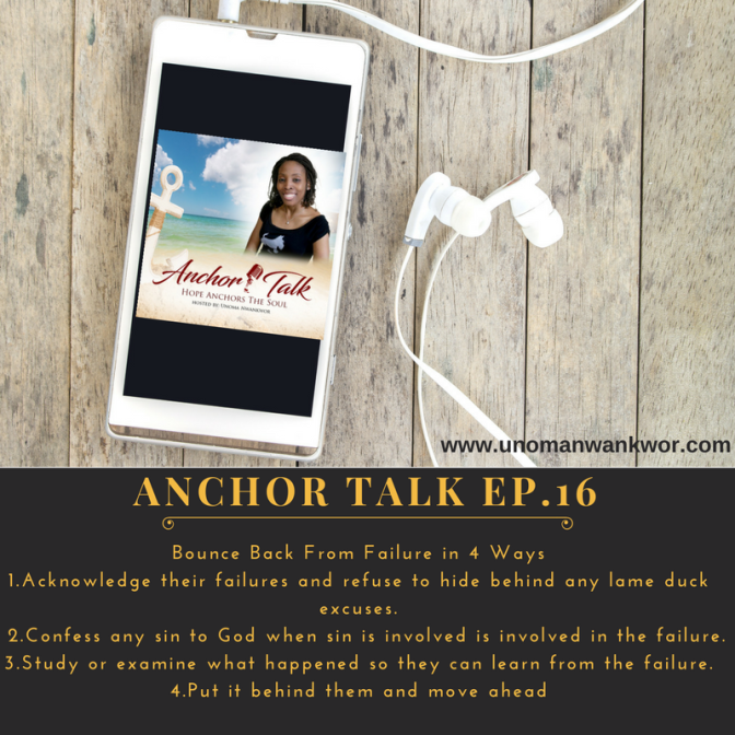 Anchor Talk: 4 Steps to Bounce Back From Failure