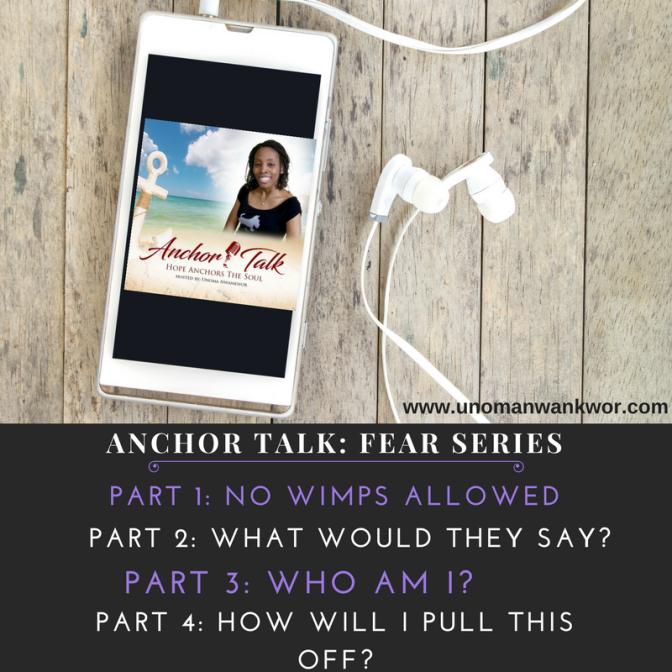Anchor Talk: Fear Series.