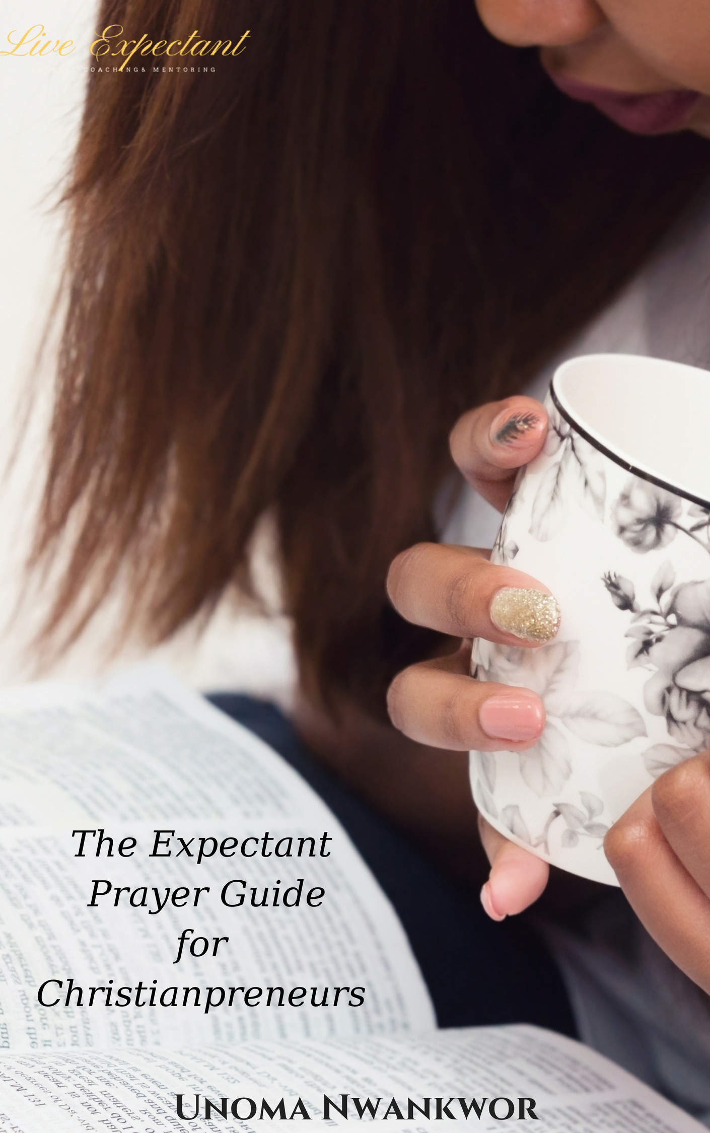 The Expectant Prayer Guide